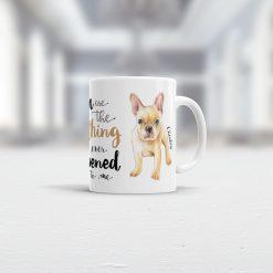 Geschenk französische Bulldogge Tasse Ansicht rechts
