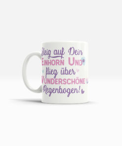 Kaffee Becher mit Einhorn und Spruch